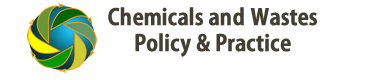 Chemicals and Wastes Policy & Practice