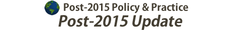 Post-2015 Update - Post-2015 Policy & Practice