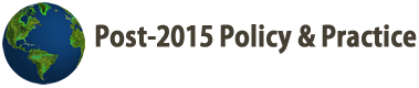 Post-2015 Policy & Practice